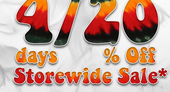 4/20 = 4 Days 20% Off Storewide Sale