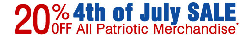 4th of July Sale 20% OFF All Patriotic Merchandise*
