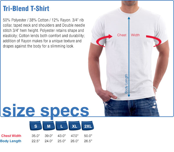 Tri-Blend T-Shirt Size Specifications